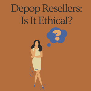 Depop Resellers: Is It Ethical?